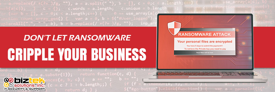 Don't Let Ransomware Cripple Your Business