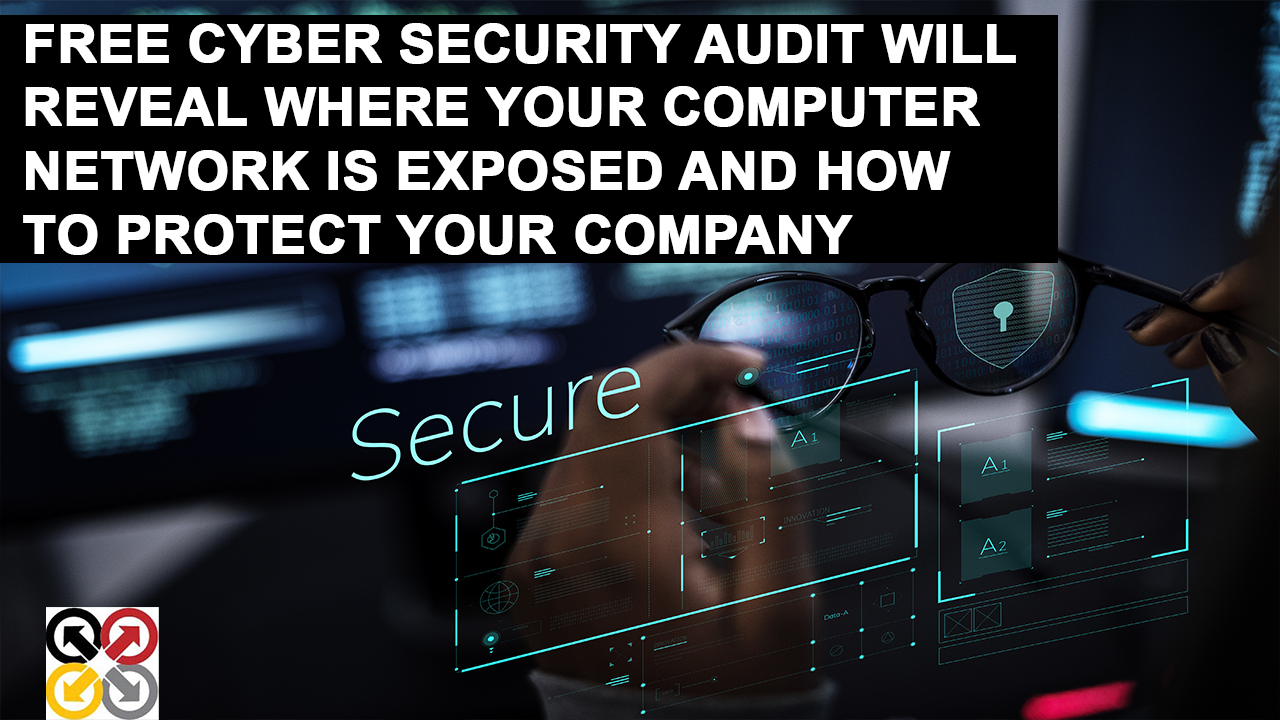 Free Cyber Security Audit Assessment Riverside, CA